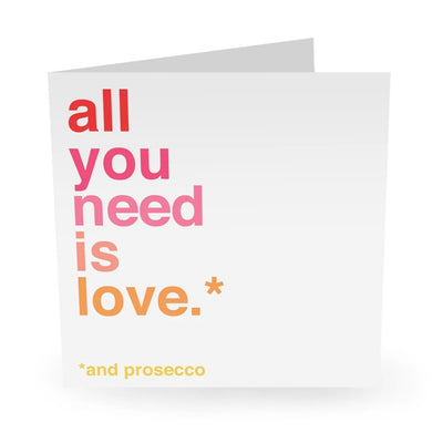 All You Need Is Love And Prosecco