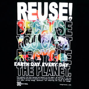One of a Kind (Men's XL) REUSE! Earth Day For The Animals T-Shirt
