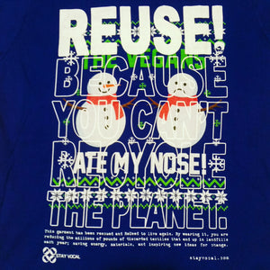 One of a Kind (Women's M) REUSE! Vegans Ate The Snowman's Nose T-Shirt