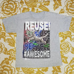 One of a Kind (Kid's M) REUSE! #Awesome T-Shirt