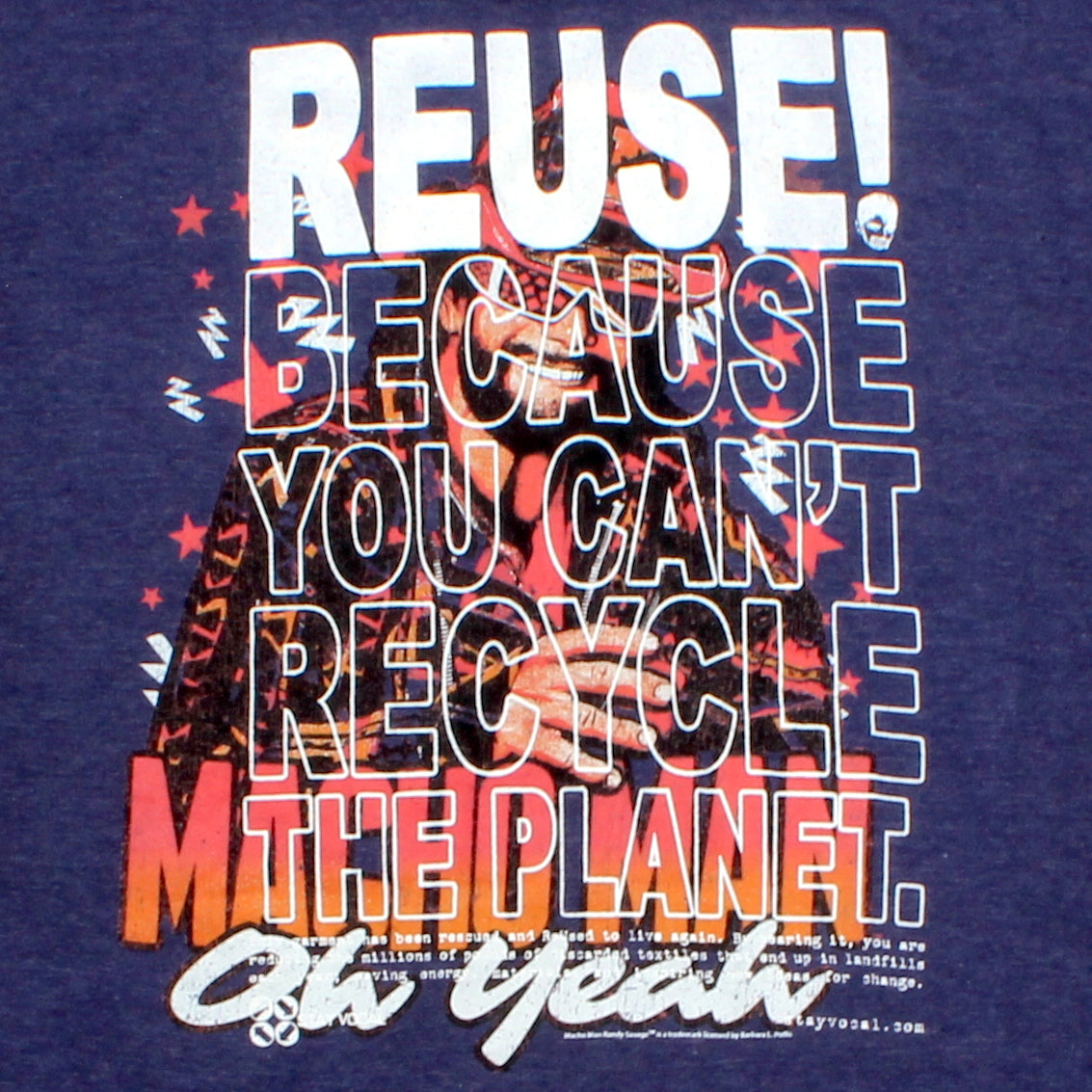 One of a Kind (Men's L) Reuse & Wrestling. Oh yeah! T-Shirt