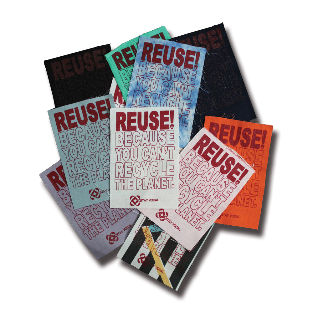 REUSE! Because You Can't Recycle The Planet 9-Patch Sheet