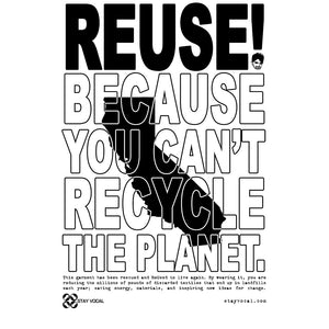 REUSE! Because You Can't Recycle The Planet. California