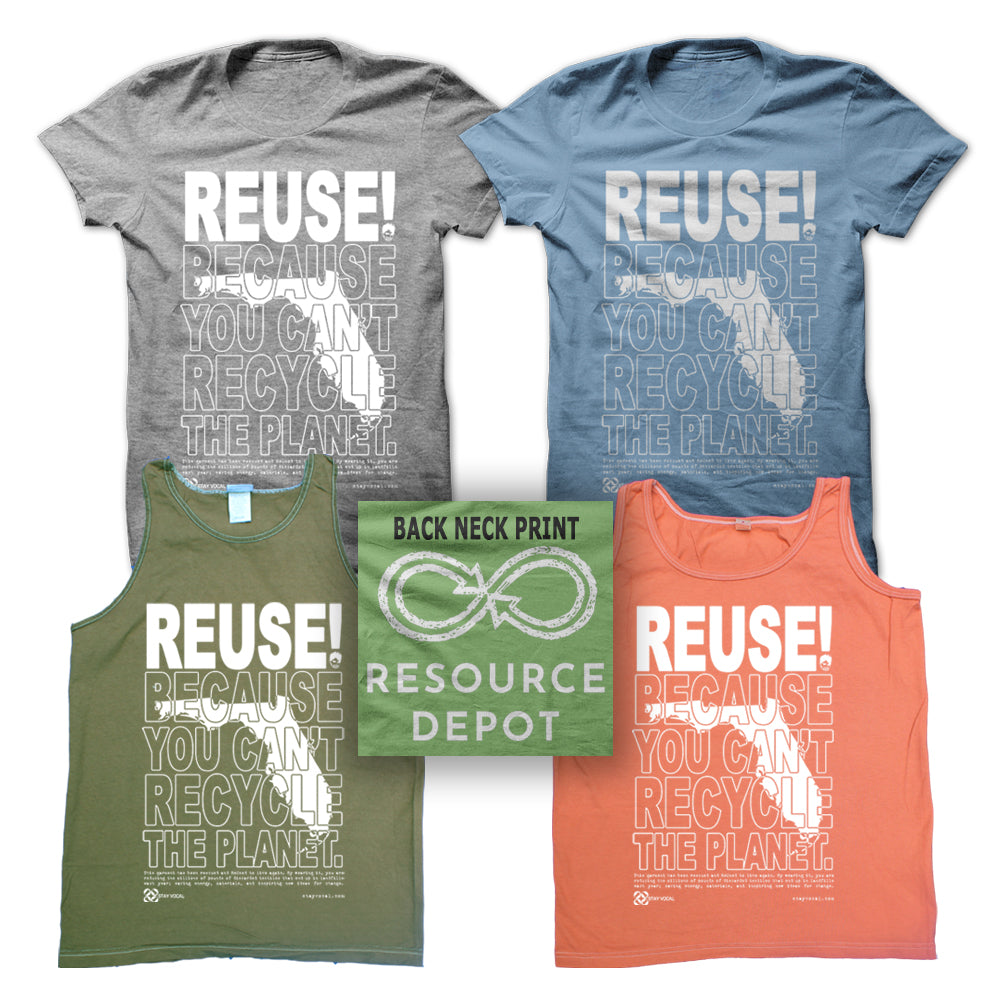 REUSE! Because You Can't Recycle The Planet. Florida