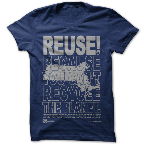 REUSE! Because You Can't Recycle The Planet. Massachusetts
