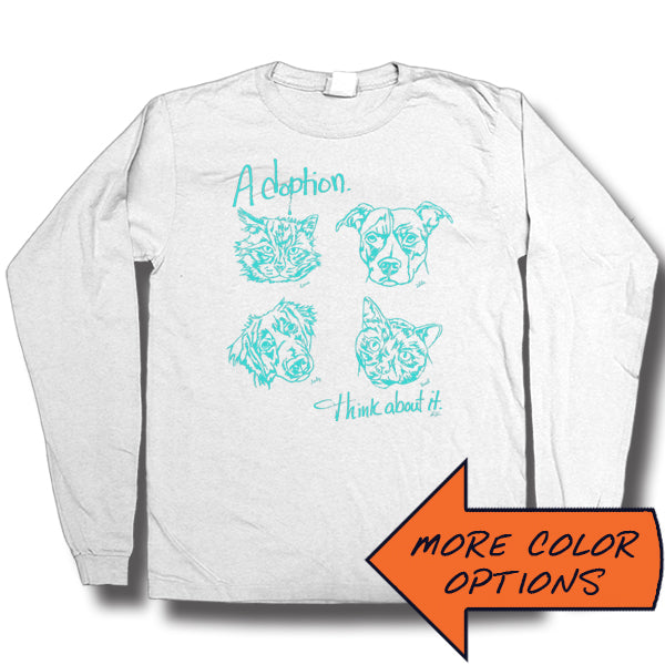 Adoption... Think About It! Faces and Names Long Sleeve T-Shirt