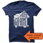 More Home. Less House.