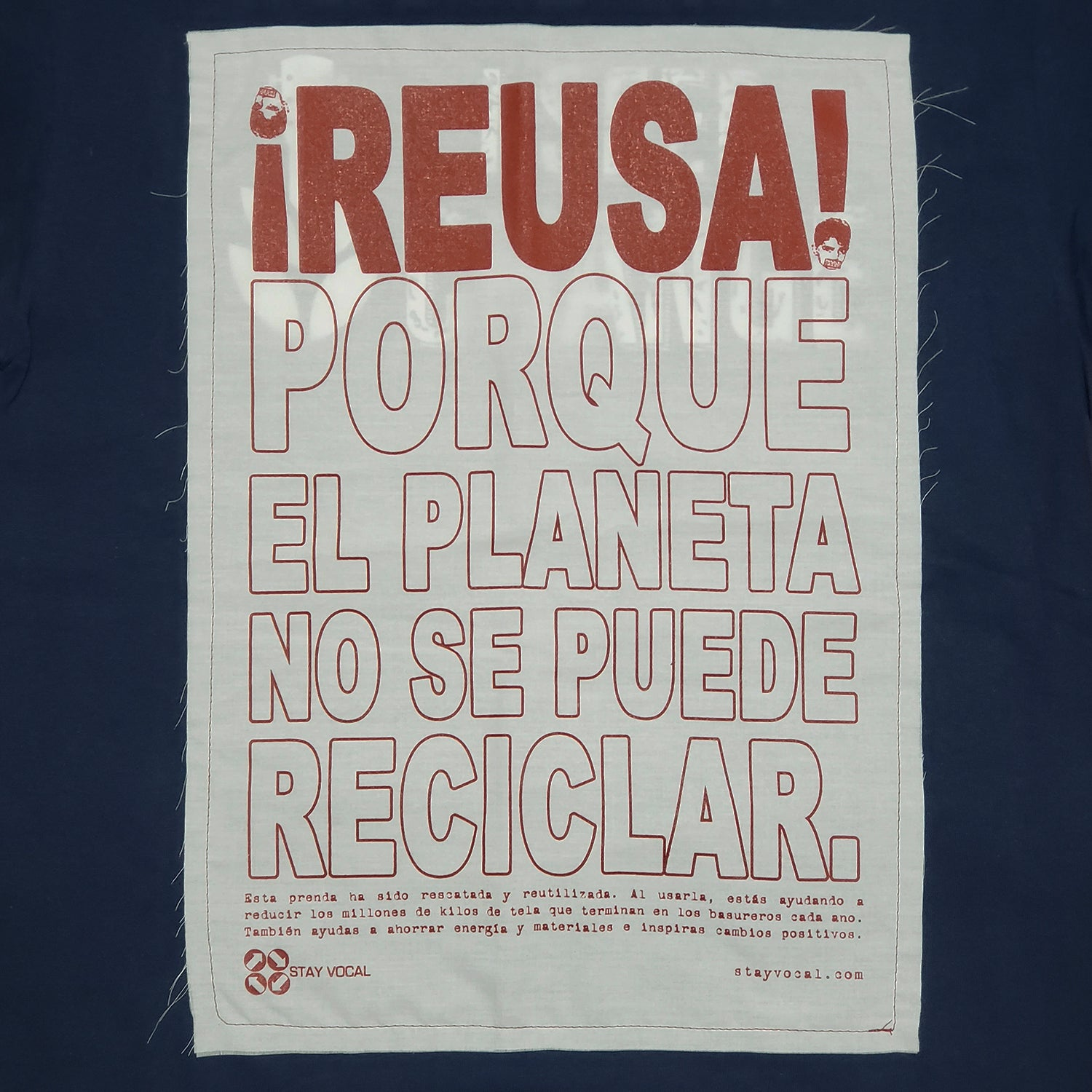 REUSE! Because... Spanish Big Patch T-Shirt : ¡REUSA! Porque El Planeta No Se Puede Reciclar.