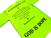 """God is Dope""SS Tシャツ 