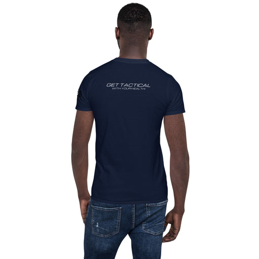"SUPER TACTICAL™ Short-Sleeve Men's T-Shirt ""Get Tactical with your Health!"""