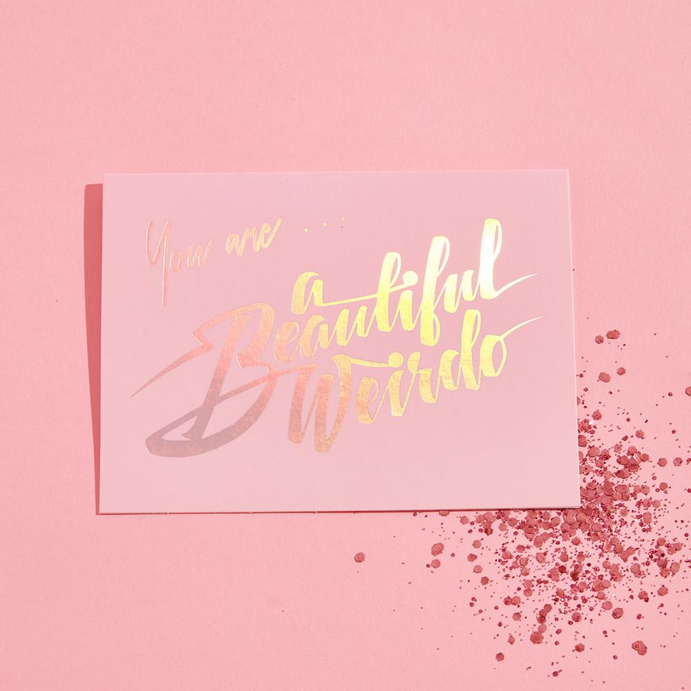 You Are a Beautiful Weirdo Glitter Card