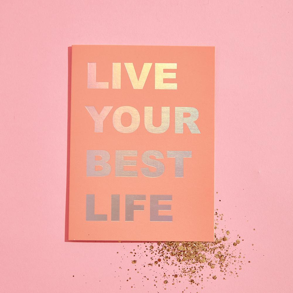 Live Your Best Life Glitter Card