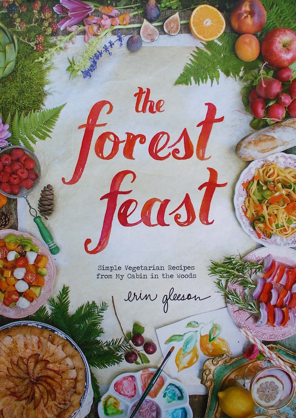 The Forest Feast Cook Book