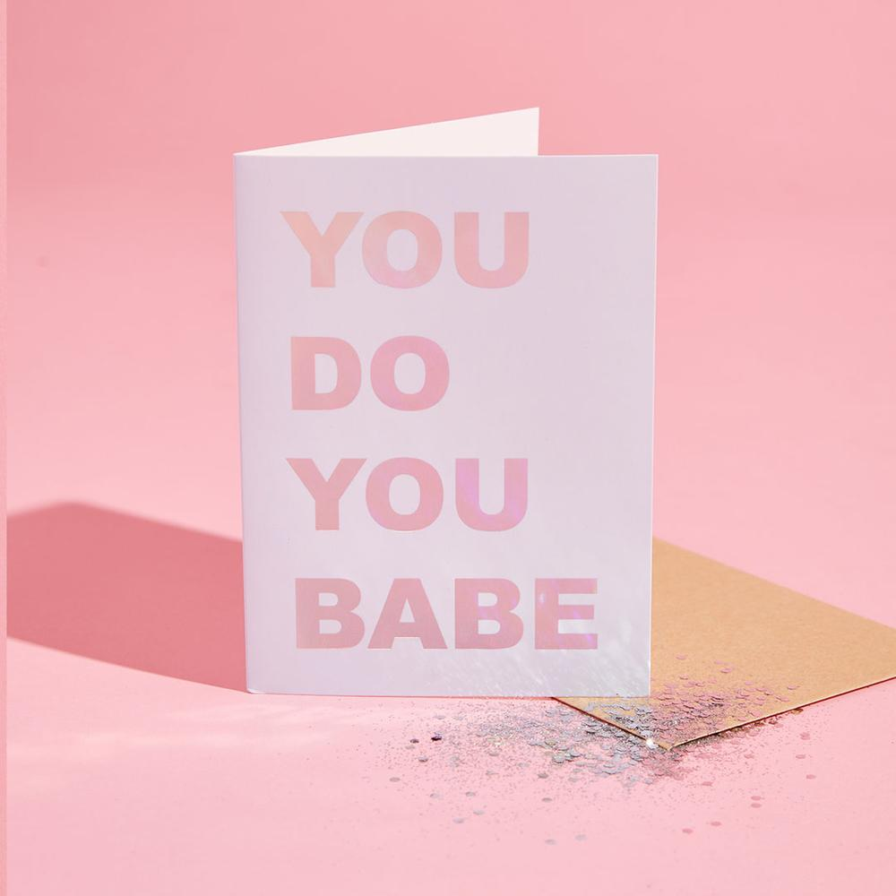 You Do You Babe Glitter Card
