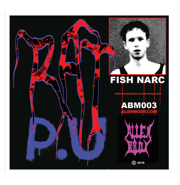 fish narc - RAT/P.U.