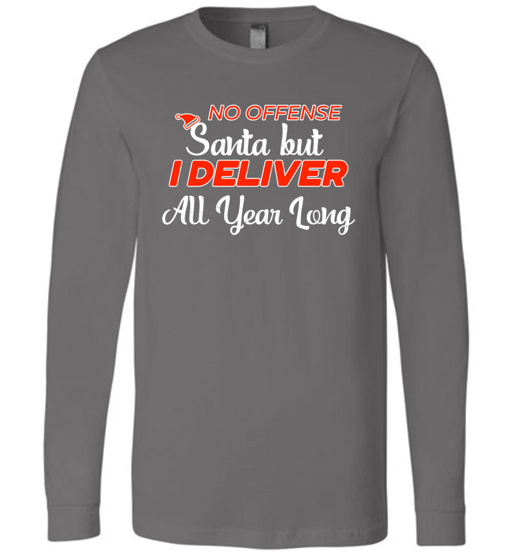 No offense Santa Long sleeve tee - Postal Workers, Mail Carriers