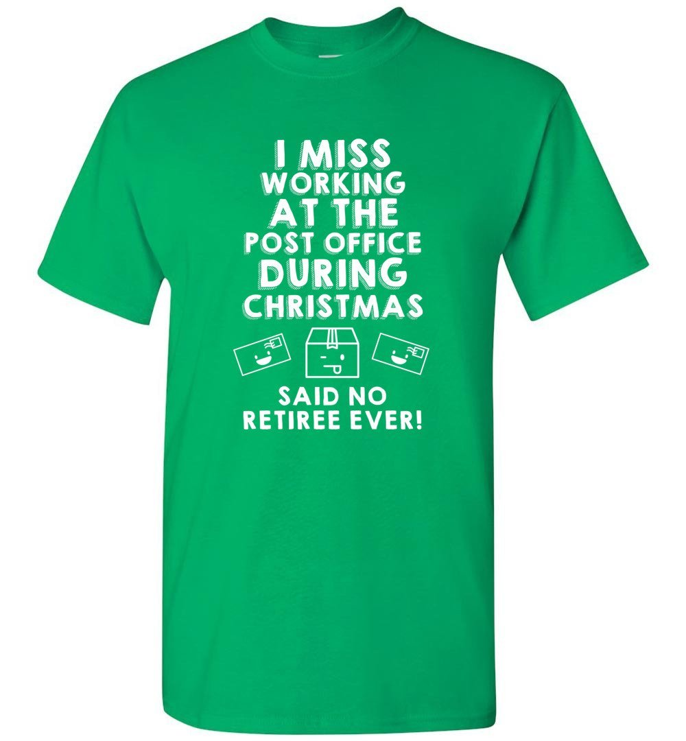 Postal Worker Tees Christmas Unisex T-Shirt / Irish Green / S Christmas - Do postal retirees miss Christmas at the Post office?