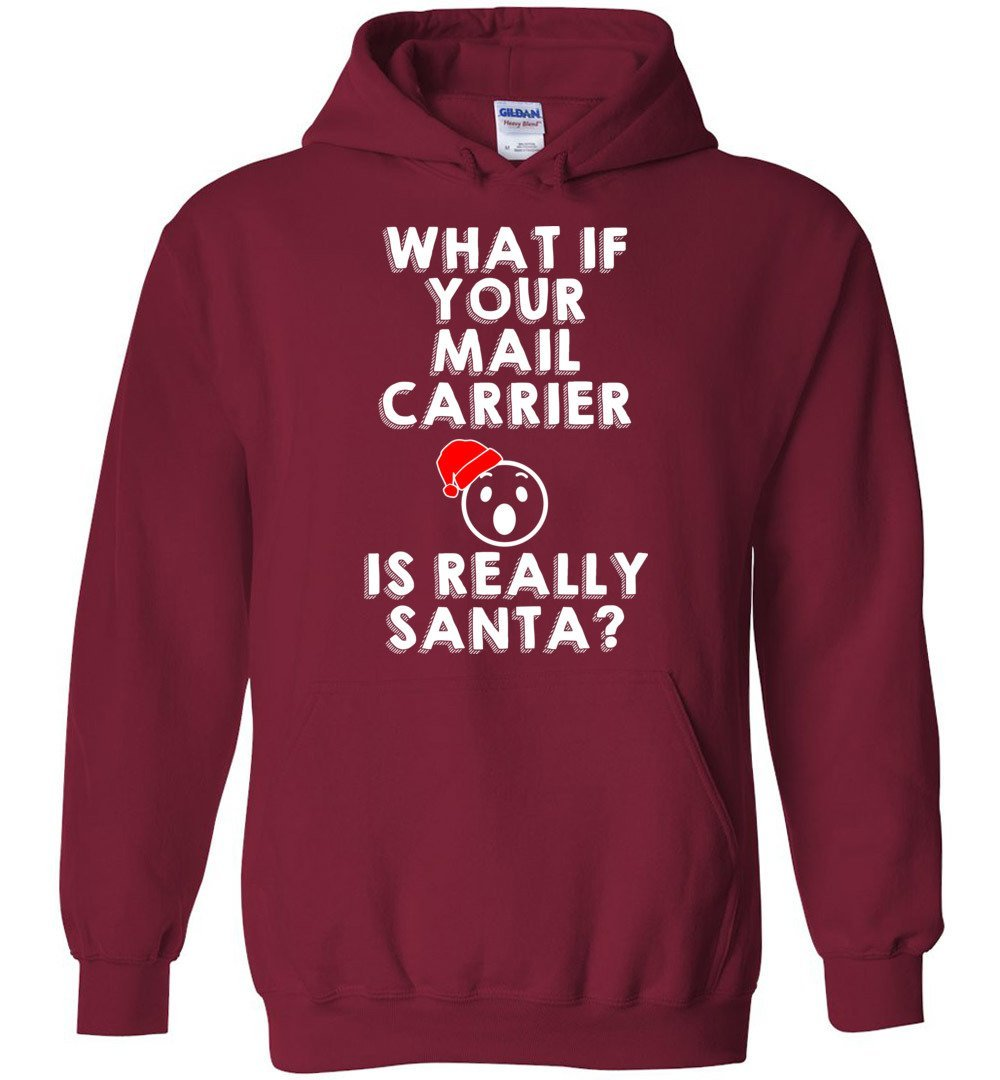 Postal Worker Tees Christmas Hoodie / Cardinal Red / S Christmas - What if your mail carrier is really Santa?