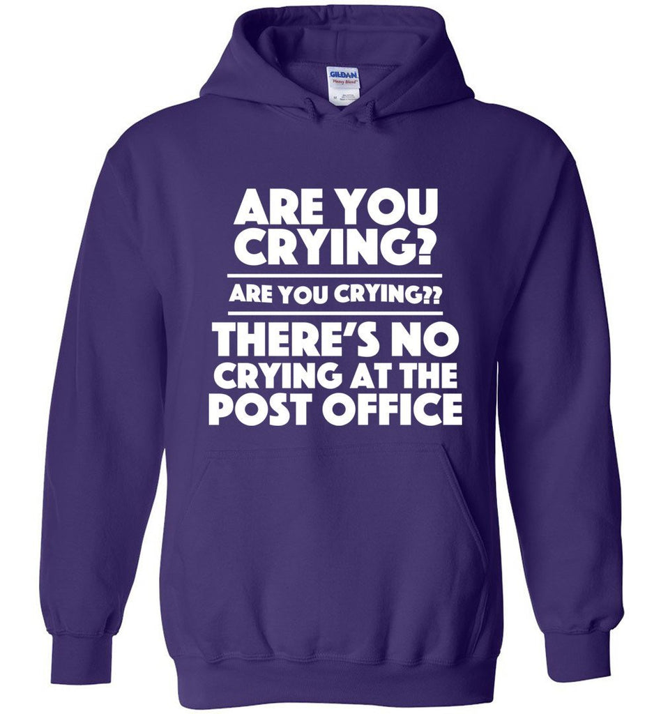 Postal Worker Tees Hoodies Purple / S Are you crying? Hoodie