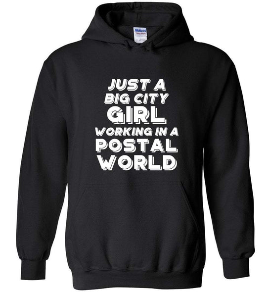 Postal Worker Tees Hoodies Black / S Big city girl in a postal world Hoodie