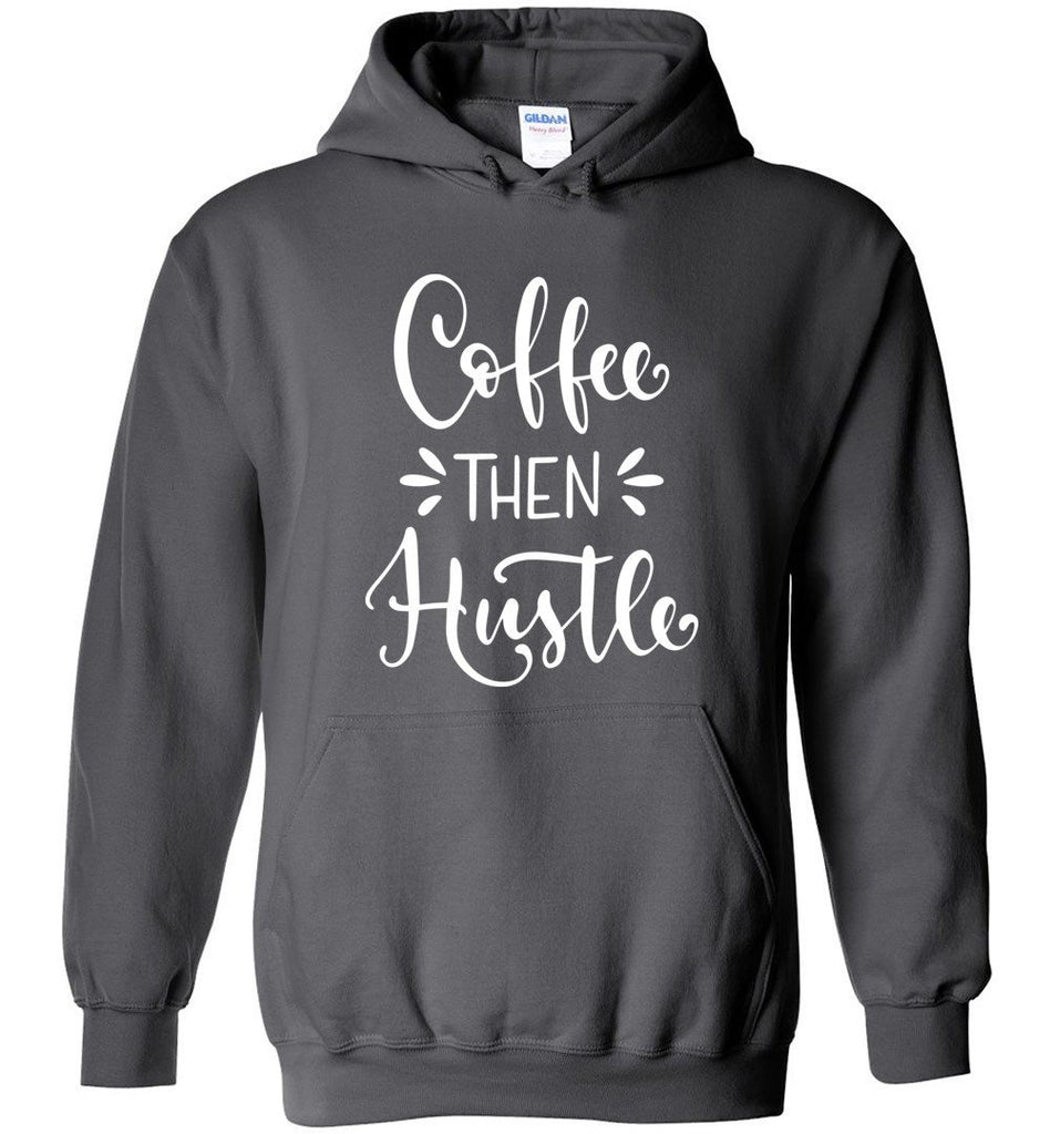 Postal Worker Tees Hoodies Charcoal / S Coffee then Hustle Hoodie