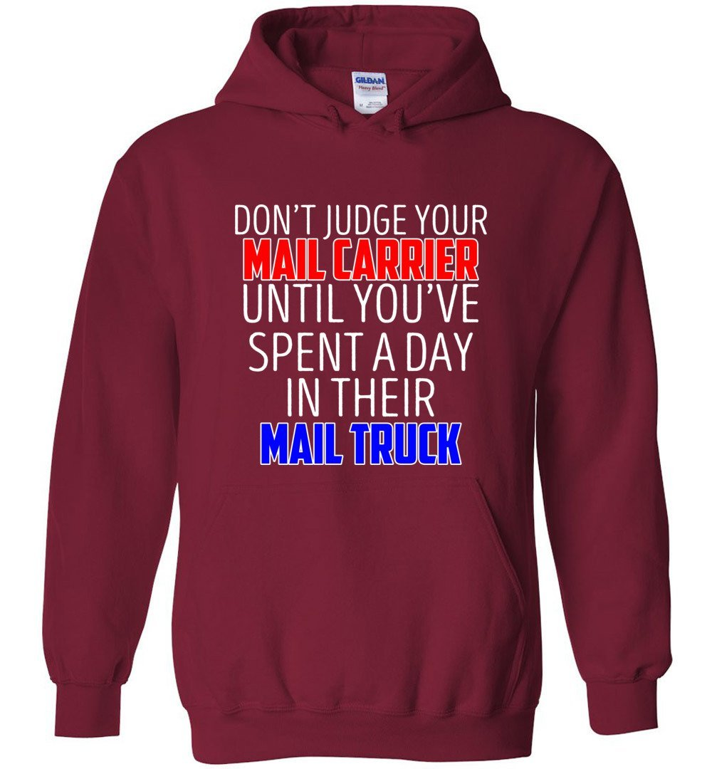 Postal Worker Tees Hoodies Cardinal Red / S Don't judge your mail carrier Hoodie