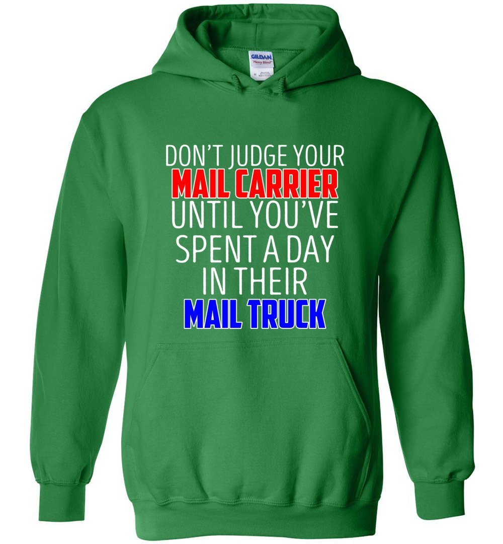 Postal Worker Tees Hoodies Irish Green / S Don't judge your mail carrier Hoodie