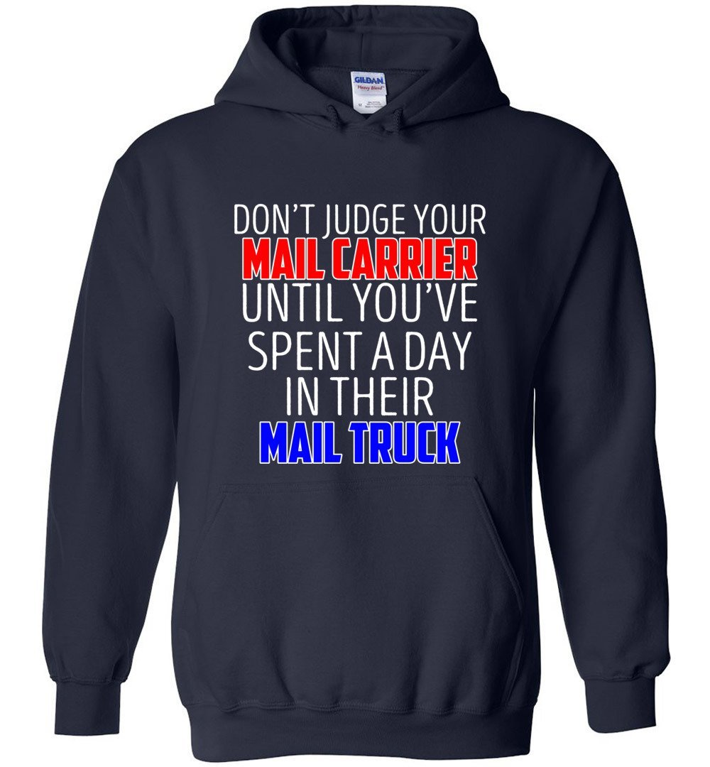 Postal Worker Tees Hoodies Navy / S Don't judge your mail carrier Hoodie