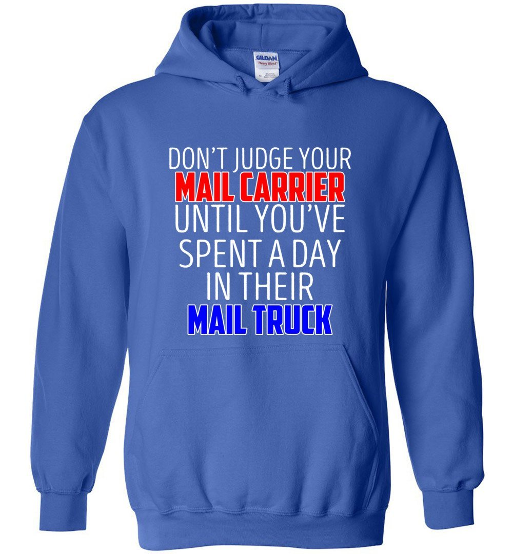 Postal Worker Tees Hoodies Royal Blue / S Don't judge your mail carrier Hoodie
