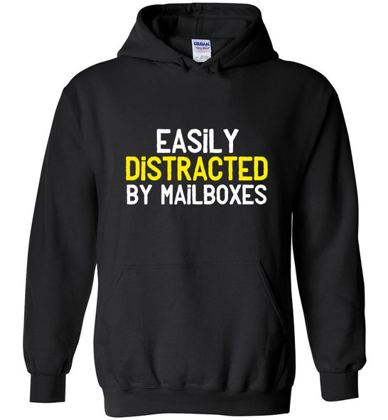 Postal Worker Tees Hoodies Black / S Easily Distracted by Mailboxes Hoodie