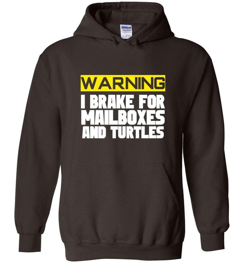 Postal Worker Tees Hoodies Dark Chocolate / S I brake for mailboxes and turtlesHoodie