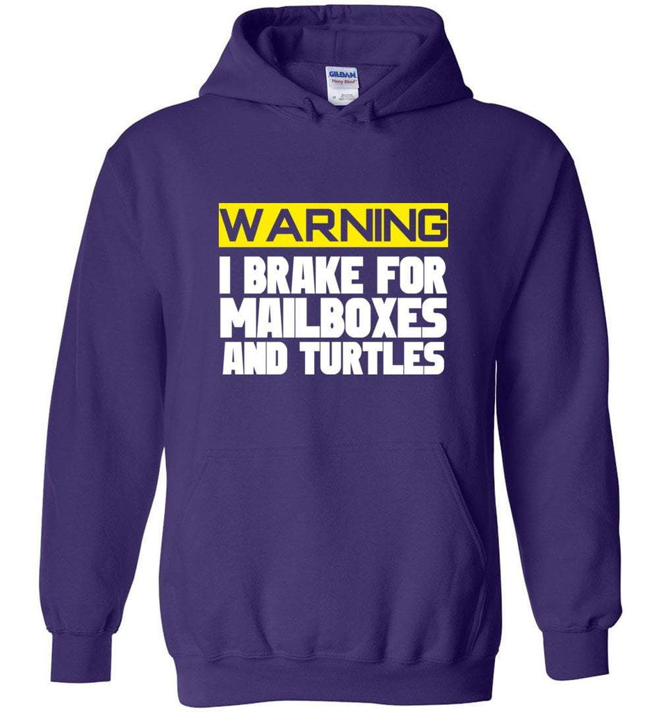 Postal Worker Tees Hoodies Purple / S I brake for mailboxes and turtlesHoodie