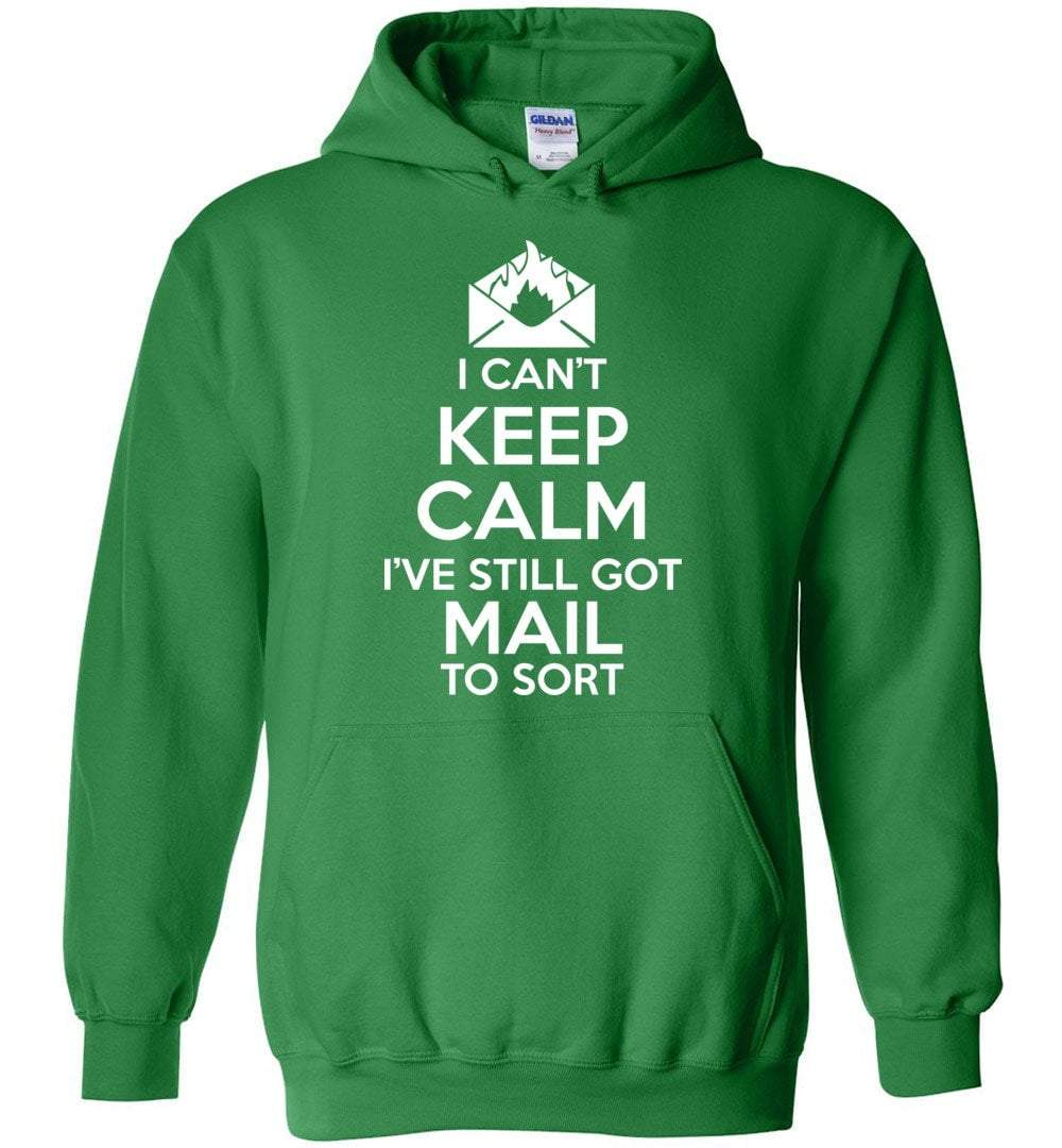 Postal Worker Tees Hoodies Irish Green / S I can't keep calm, I've got mail to sort Hoodie