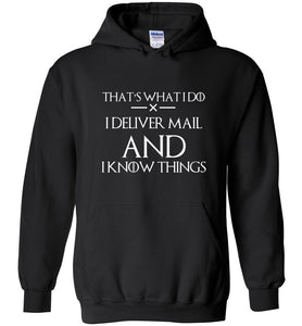 Postal Worker Tees Hoodies Black / S I deliver mail and I know things Hoodie