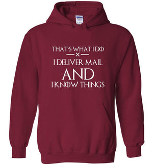 Postal Worker Tees Hoodies Cardinal Red / S I deliver mail and I know things Hoodie