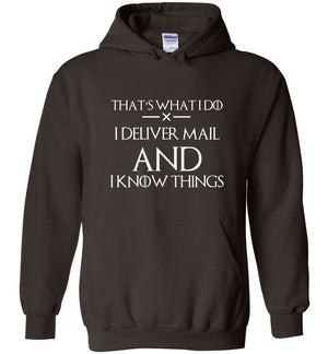 Postal Worker Tees Hoodies Dark Chocolate / S I deliver mail and I know things Hoodie