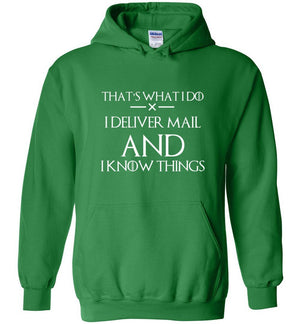 Postal Worker Tees Hoodies Irish Green / S I deliver mail and I know things Hoodie