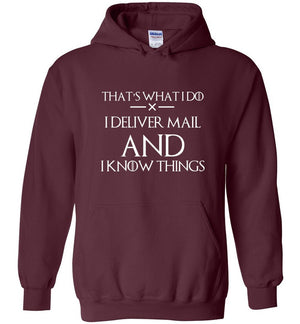Postal Worker Tees Hoodies Maroon / S I deliver mail and I know things Hoodie