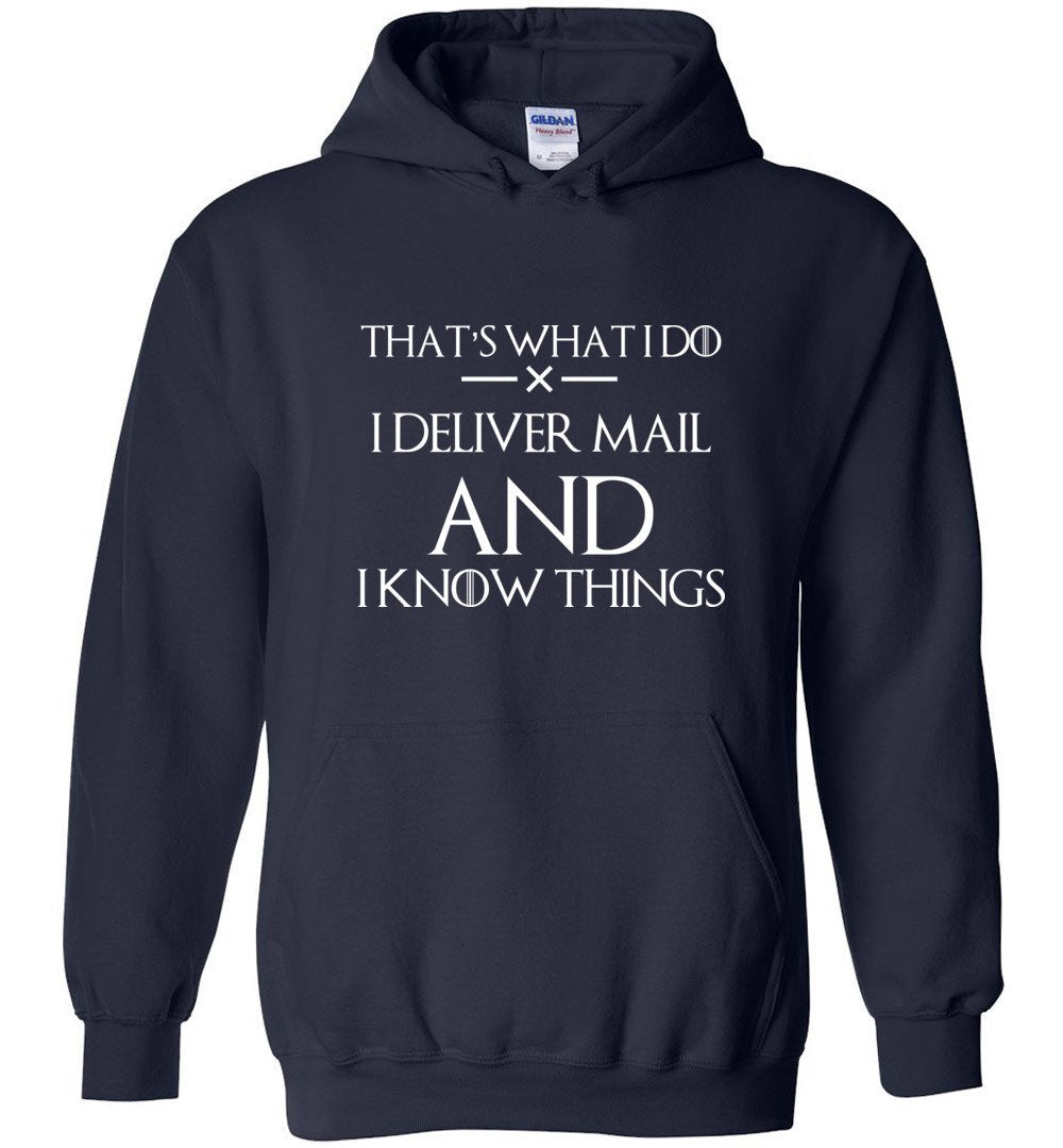 Postal Worker Tees Hoodies Navy / S I deliver mail and I know things Hoodie