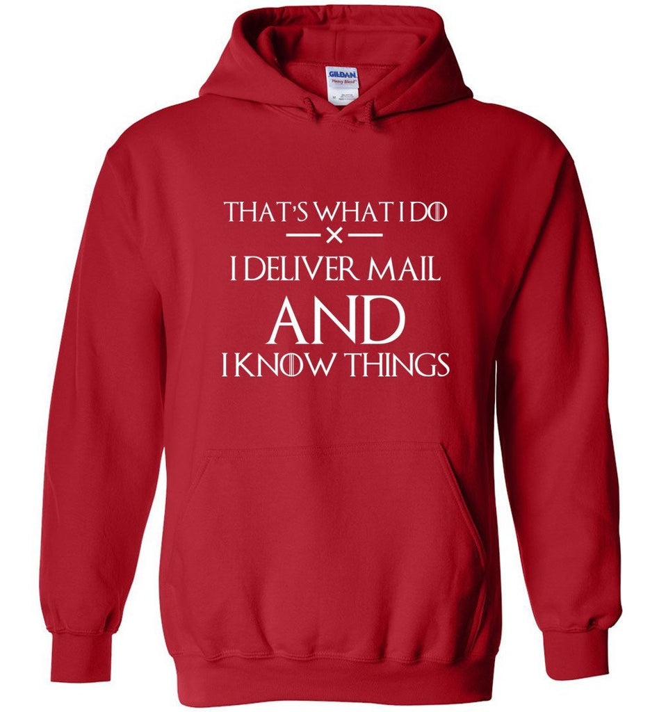 Postal Worker Tees Hoodies Red / S I deliver mail and I know things Hoodie