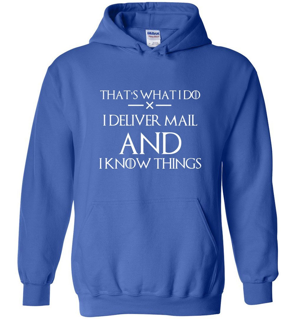 Postal Worker Tees Hoodies Royal Blue / S I deliver mail and I know things Hoodie
