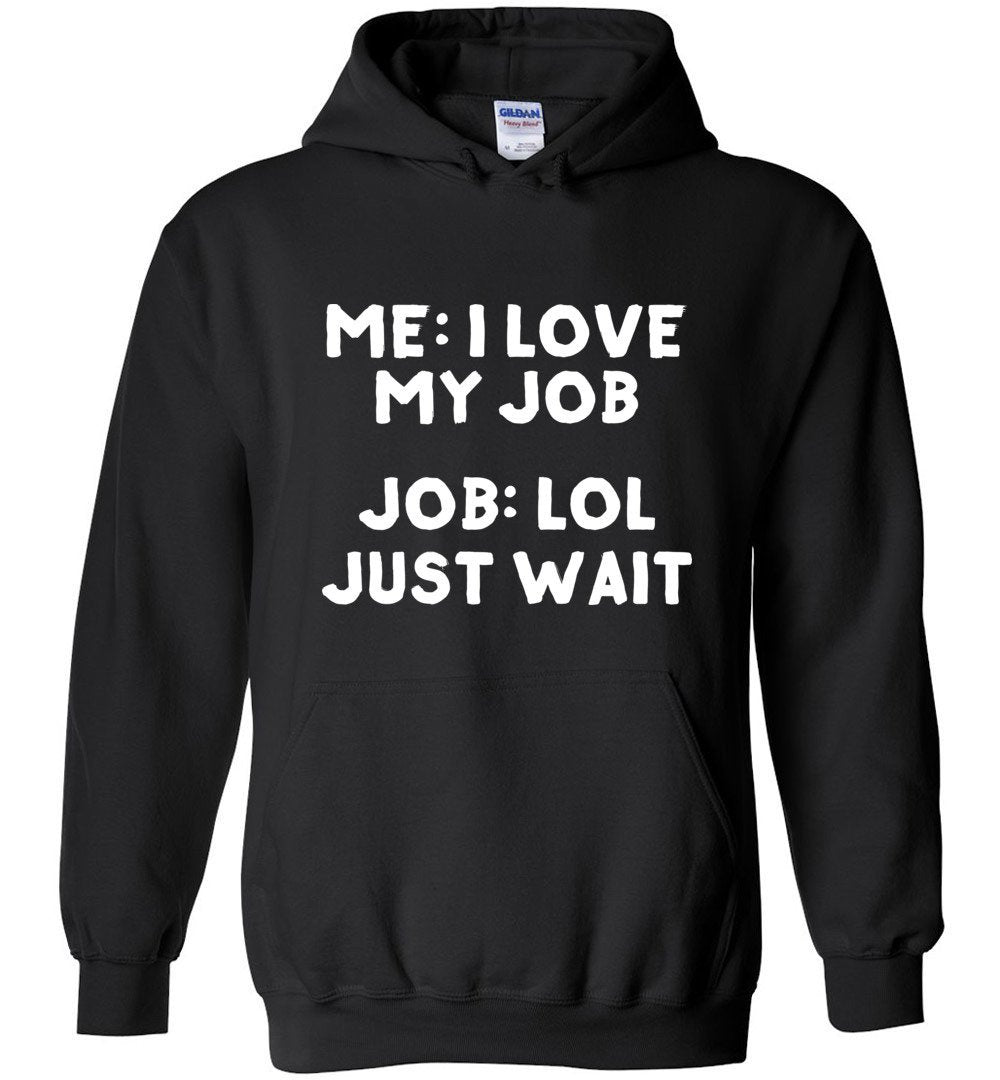 Postal Worker Tees Hoodies Black / S I love my job Hoodie
