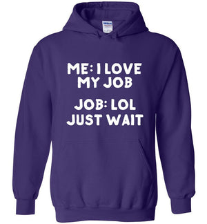 Postal Worker Tees Hoodies Purple / S I love my job Hoodie