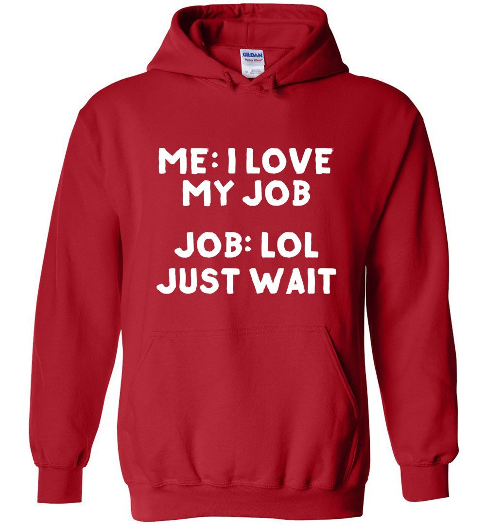 Postal Worker Tees Hoodies Red / S I love my job Hoodie