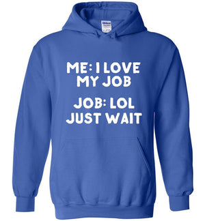 Postal Worker Tees Hoodies Royal Blue / S I love my job Hoodie