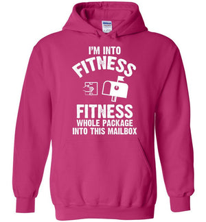 Postal Worker Tees Hoodies Heliconia / S I'm into fitness Hoodie