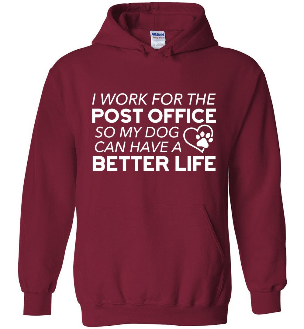 Postal Worker Tees Hoodies Cardinal Red / S I work for the PO for my dog Hoodie