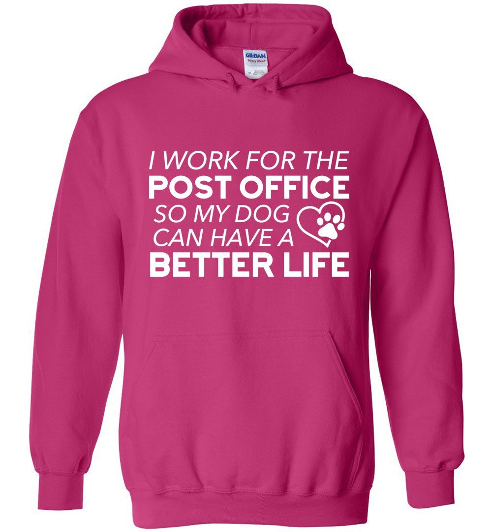 Postal Worker Tees Hoodies Heliconia / S I work for the PO for my dog Hoodie