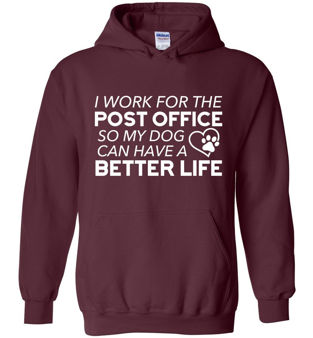 Postal Worker Tees Hoodies Maroon / S I work for the PO for my dog Hoodie