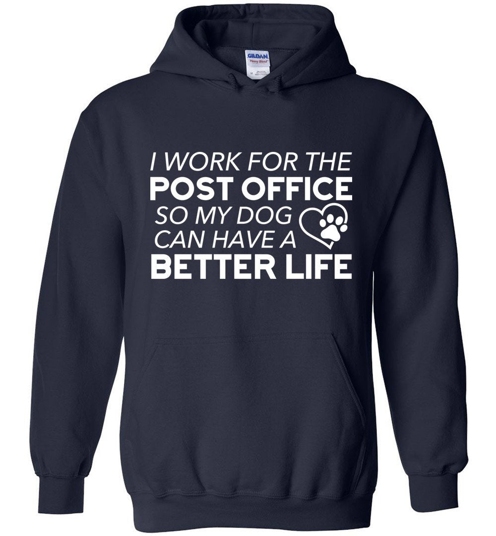 Postal Worker Tees Hoodies Navy / S I work for the PO for my dog Hoodie